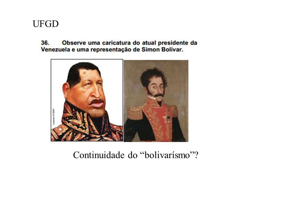 UFGD Continuidade do bolivarísmo