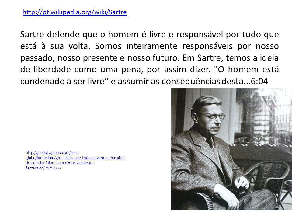 http://pt.wikipedia.org/wiki/Sartre