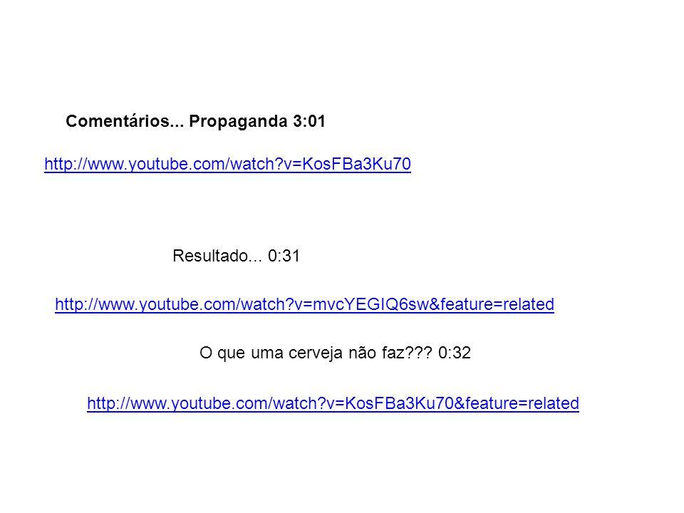 Comentários... Propaganda 3:01