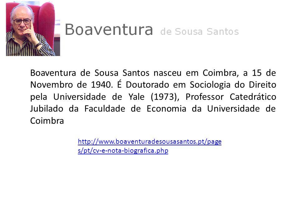 Boaventura de Sousa Santos nasceu em Coimbra, a 15 de Novembro de 1940