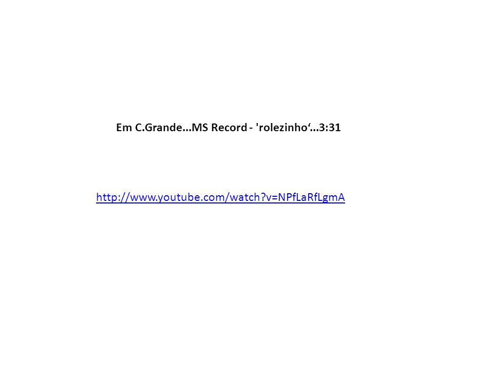Em C.Grande...MS Record - rolezinho'...3:31