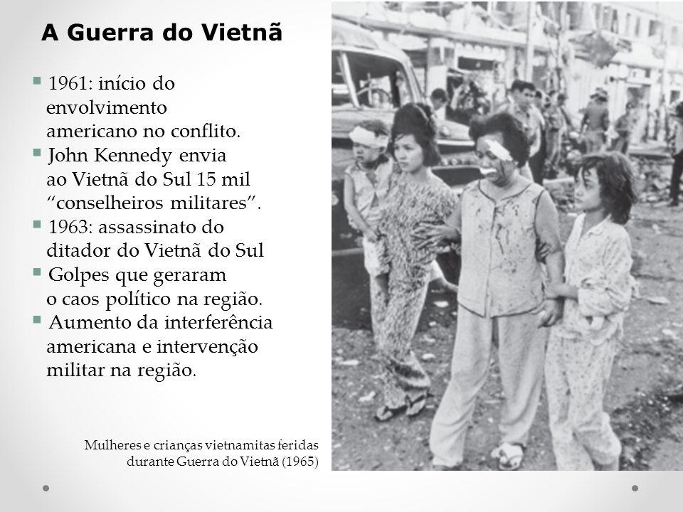 A Guerra do Vietnã 1961: início do envolvimento americano no conflito.