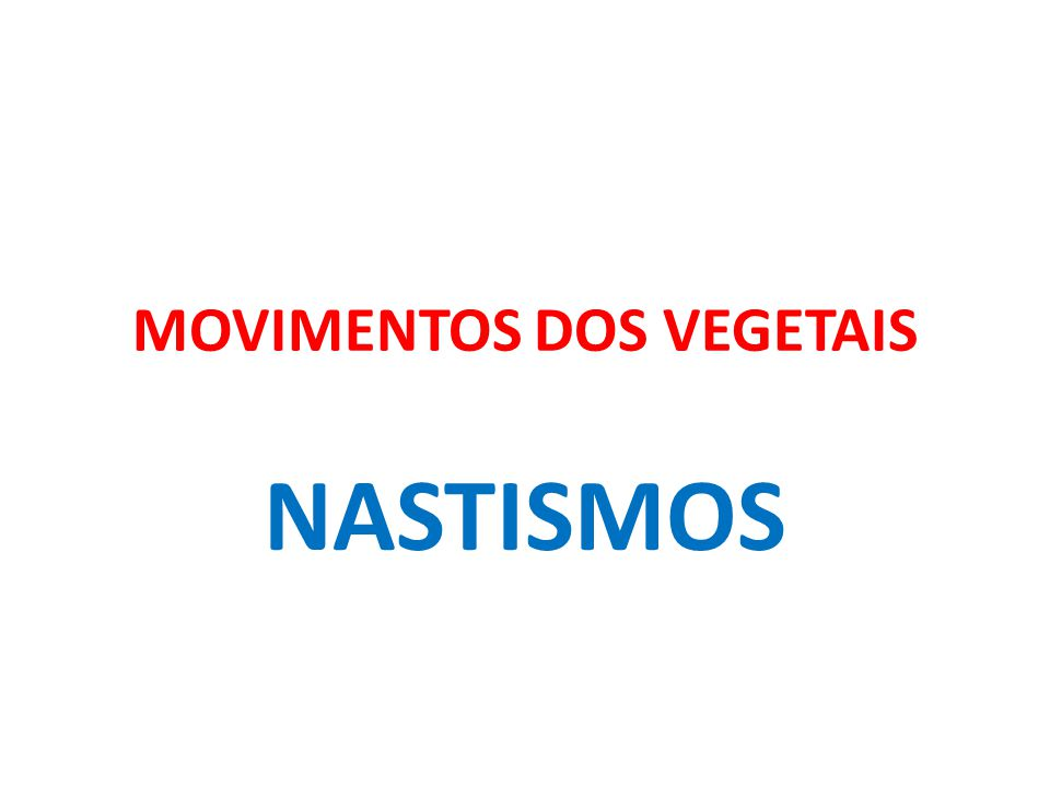MOVIMENTOS DOS VEGETAIS