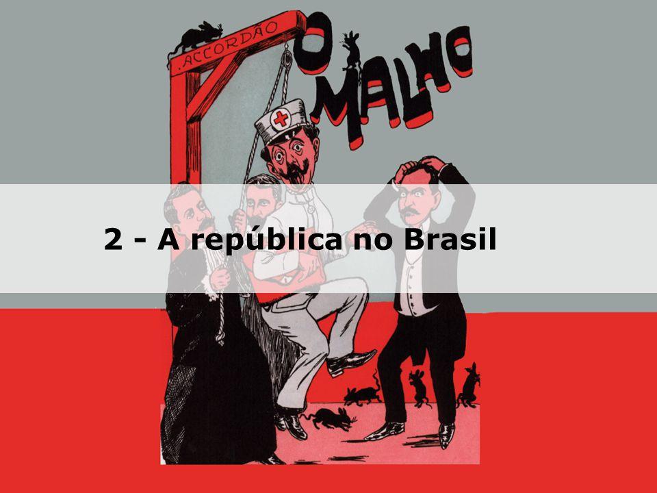 2 - A república no Brasil