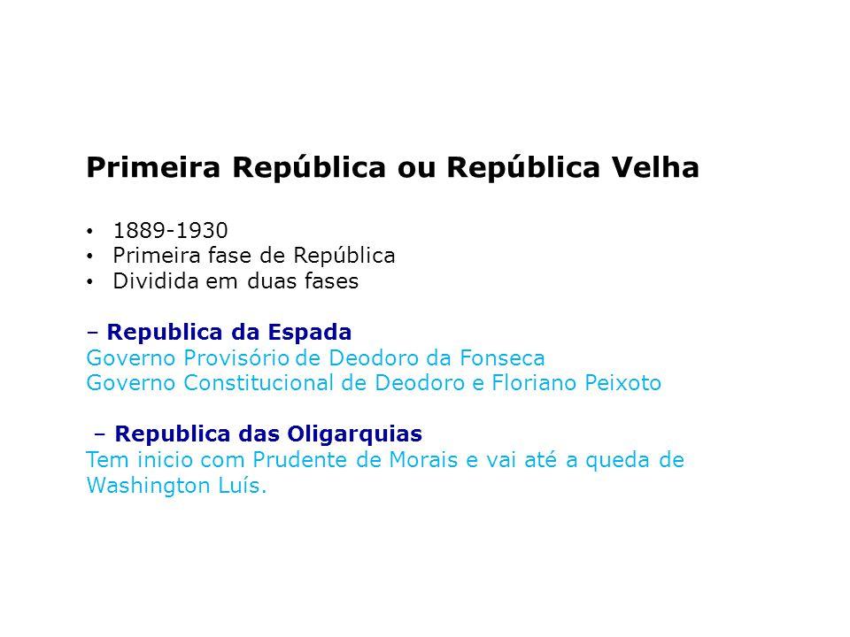 Primeira República ou República Velha