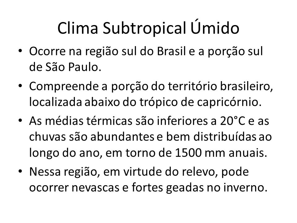 Clima Subtropical Úmido