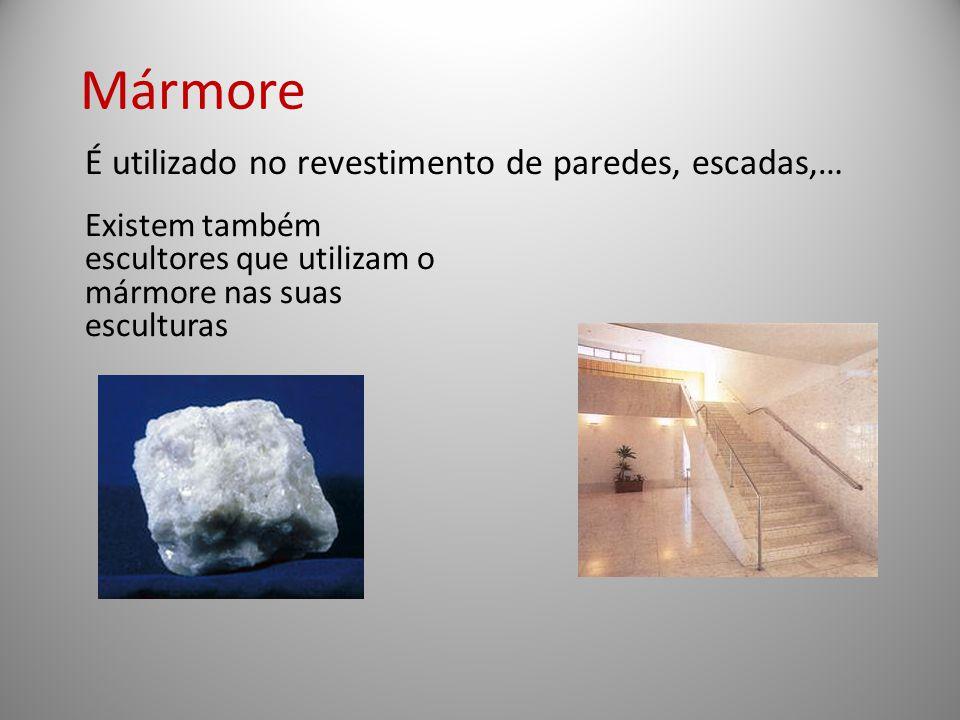 Mármore É utilizado no revestimento de paredes, escadas,…
