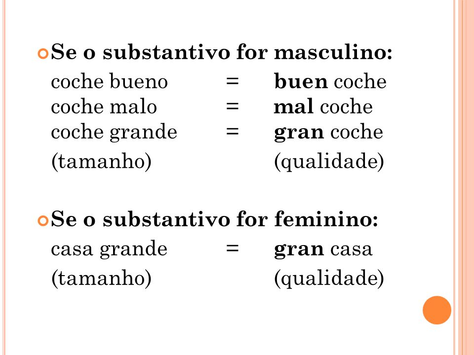 Se o substantivo for masculino: