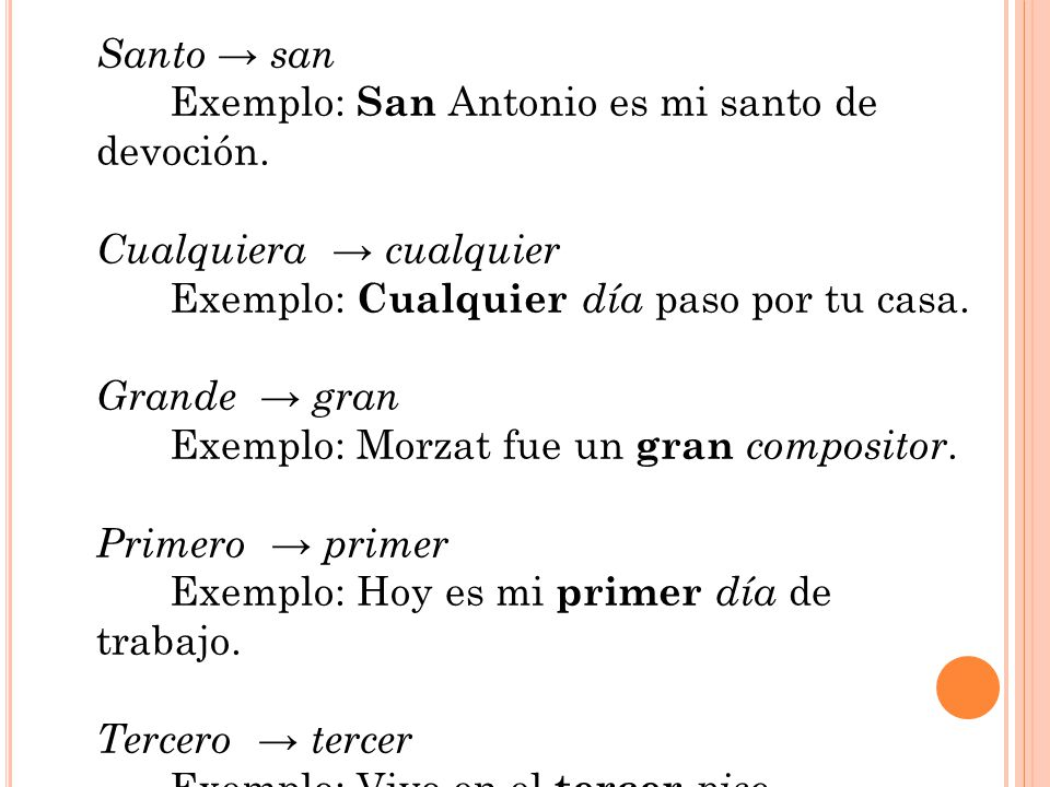 Santo → san Exemplo: San Antonio es mi santo de devoción