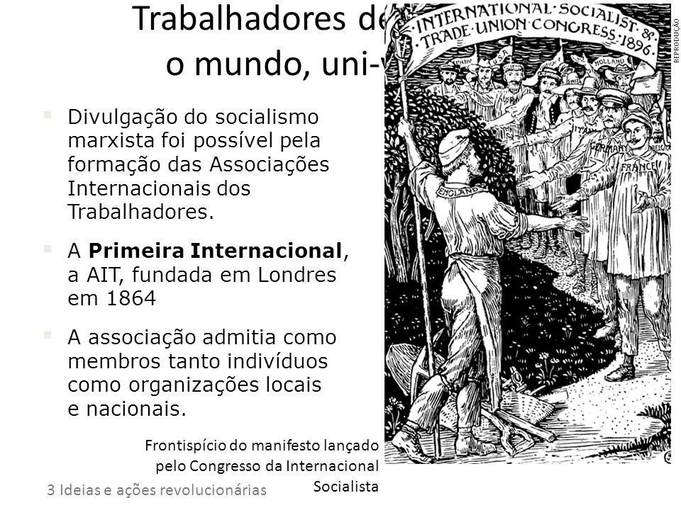 Trabalhadores de todo o mundo, uni-vos!