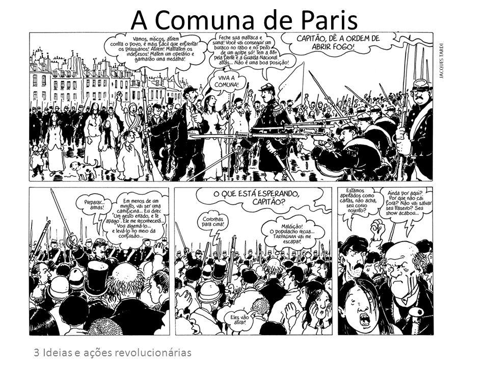 A Comuna de Paris 3 Ideias e ações revolucionárias