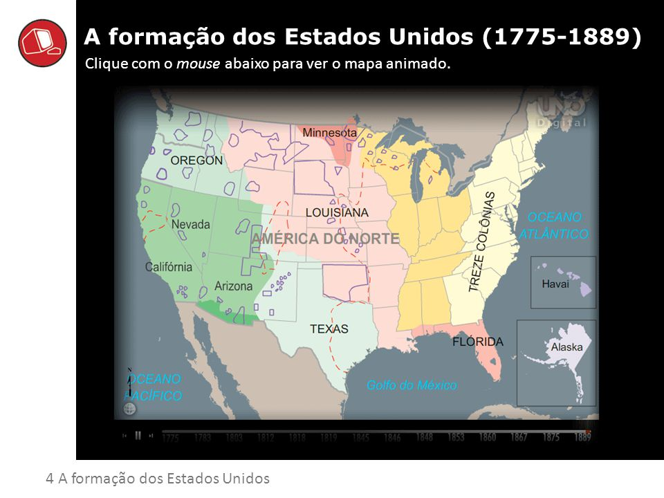 A formação dos Estados Unidos (1775-1889)