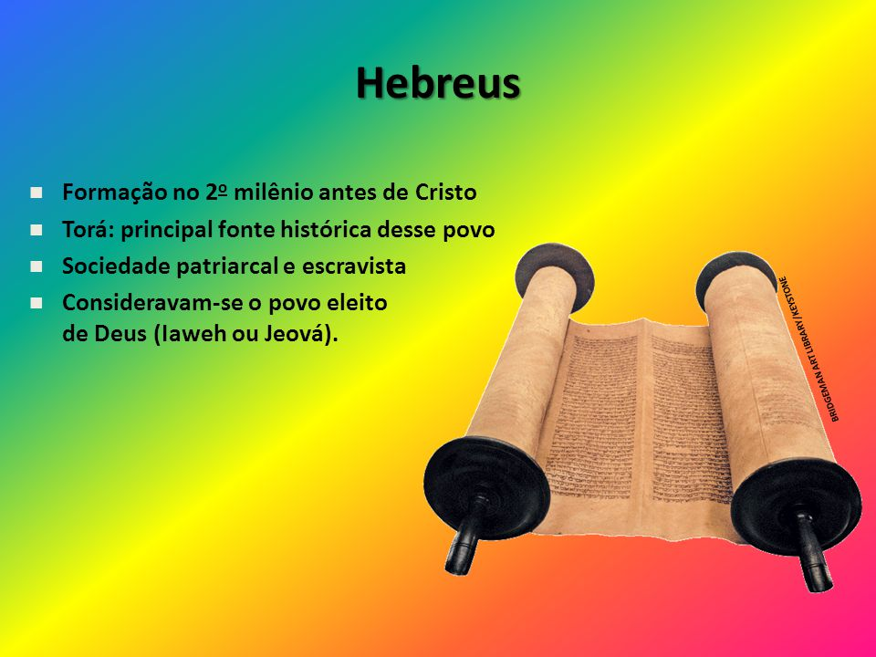 Hebreus Formação no 2o milênio antes de Cristo