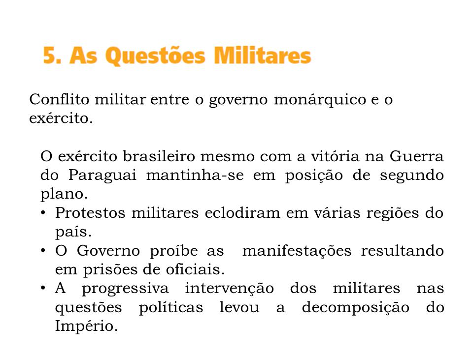 Conflito militar entre o governo monárquico e o exército.