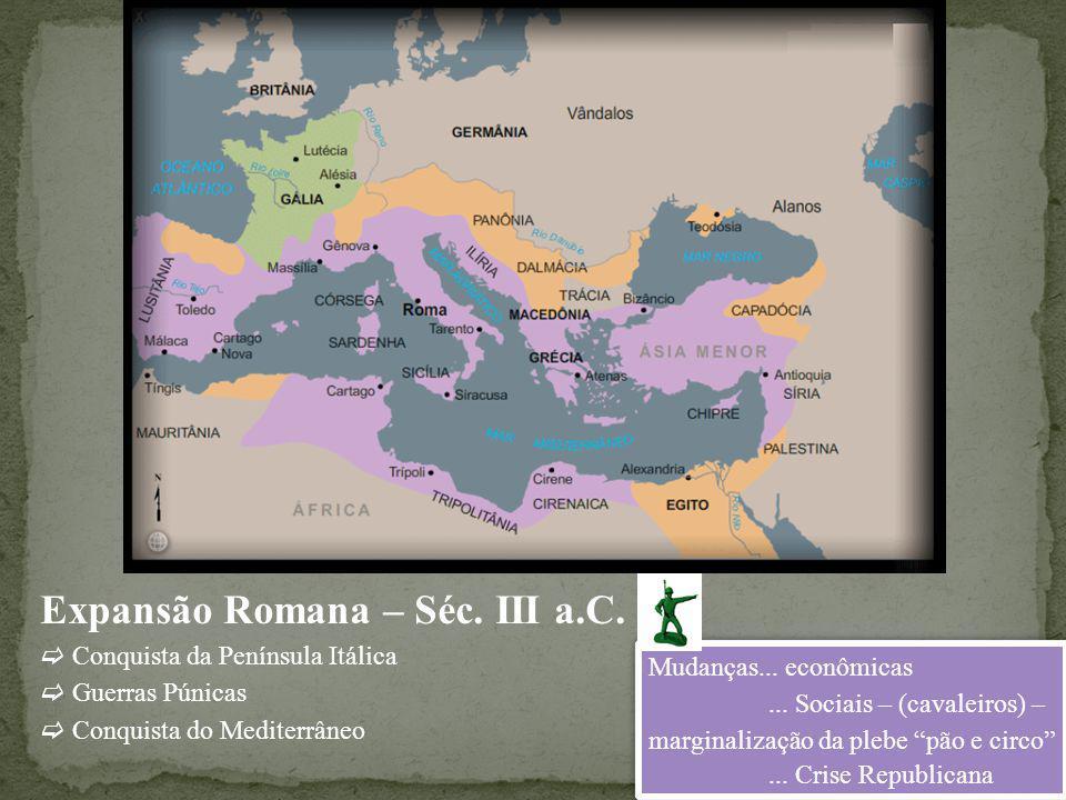 Expansão Romana – Séc. III a.C.