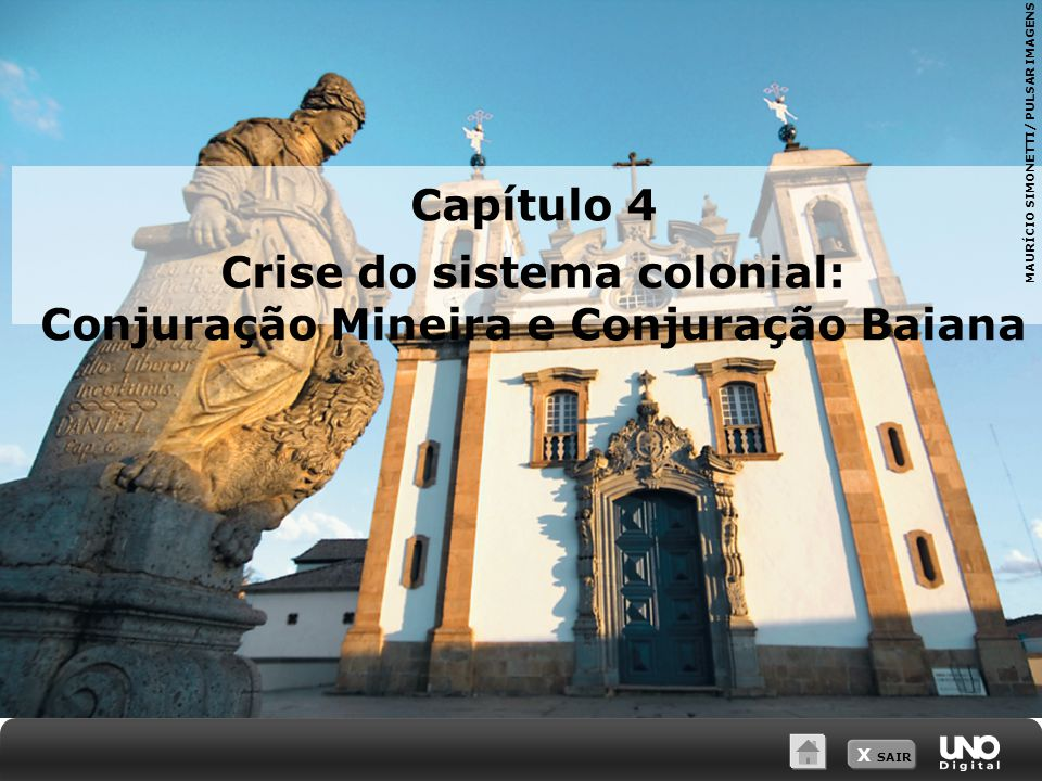 Crise do sistema colonial: Conjuração Mineira e Conjuração Baiana