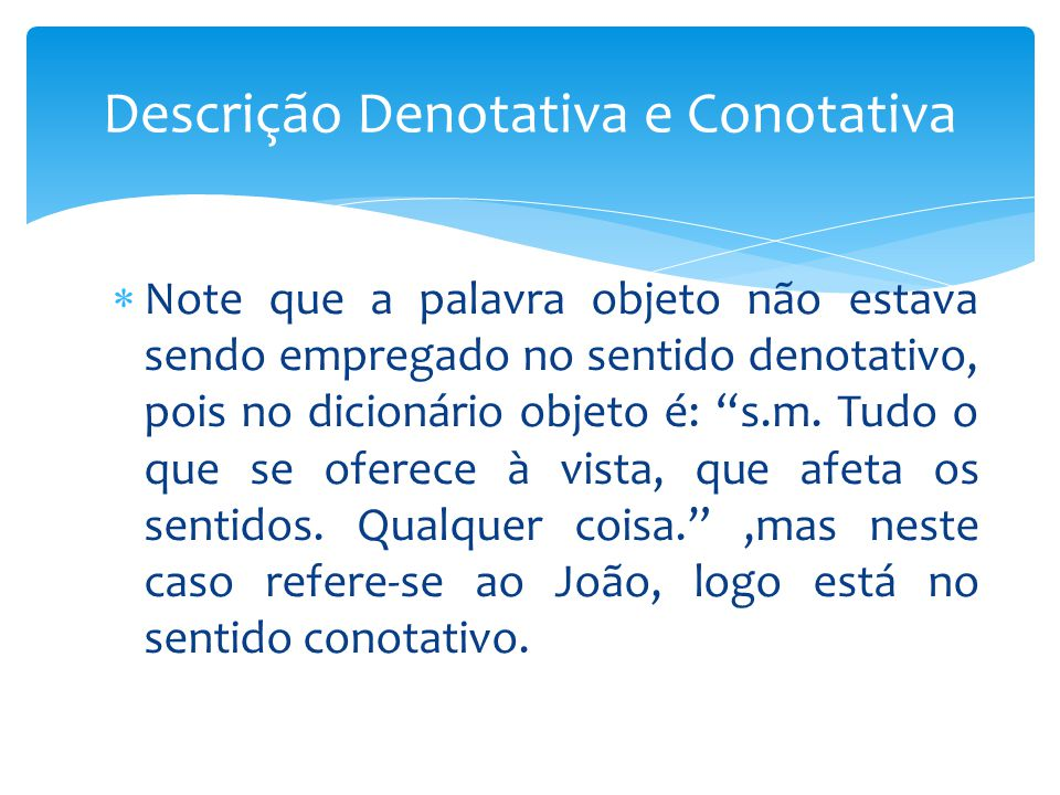 Descrição Denotativa e Conotativa