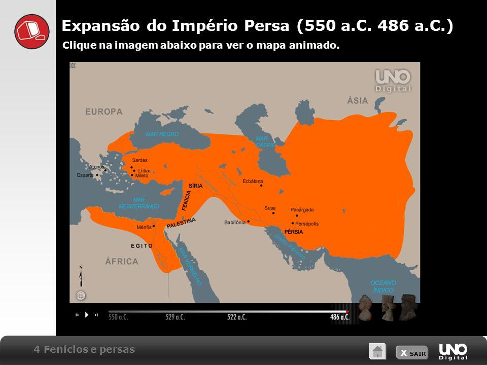 Expansão do Império Persa (550 a.C. 486 a.C.)