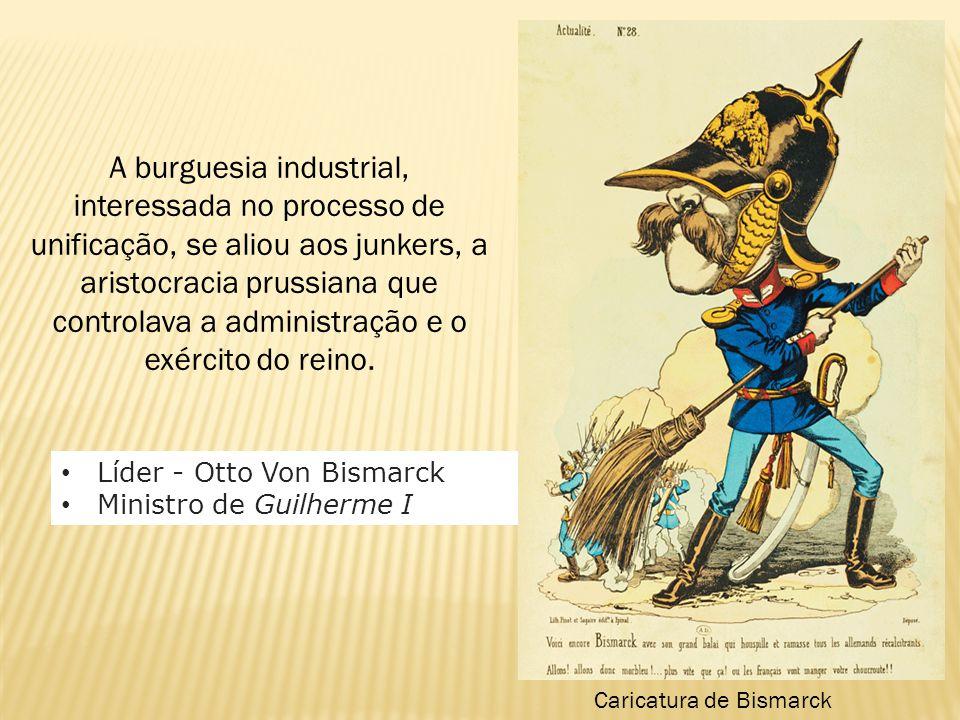 A burguesia industrial, interessada no processo de unificação, se aliou aos junkers, a aristocracia prussiana que controlava a administração e o exército do reino.