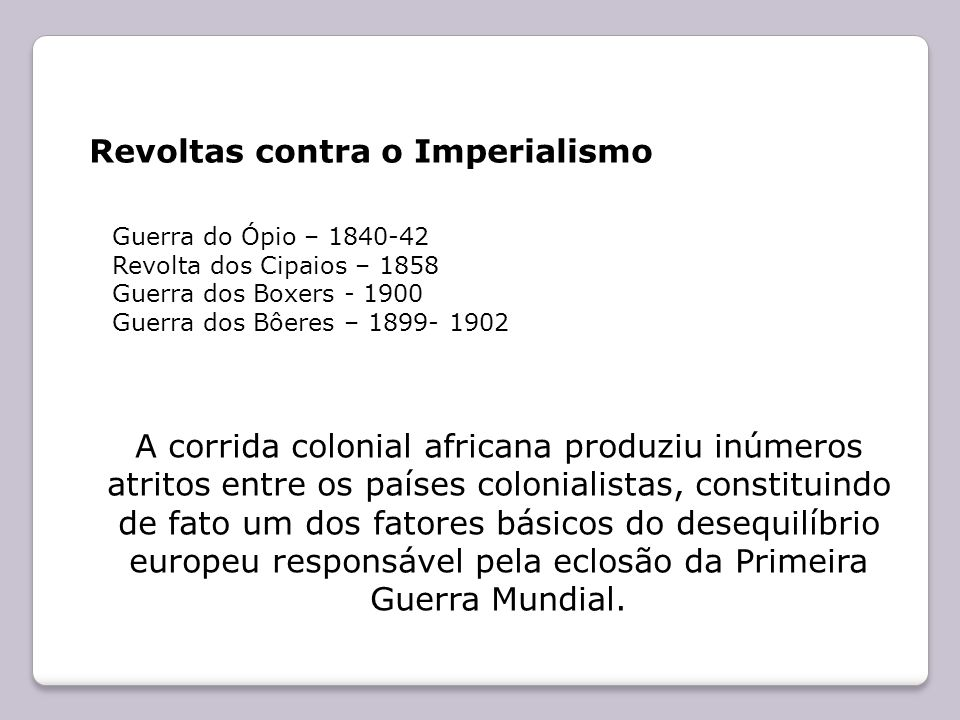 Revoltas contra o Imperialismo