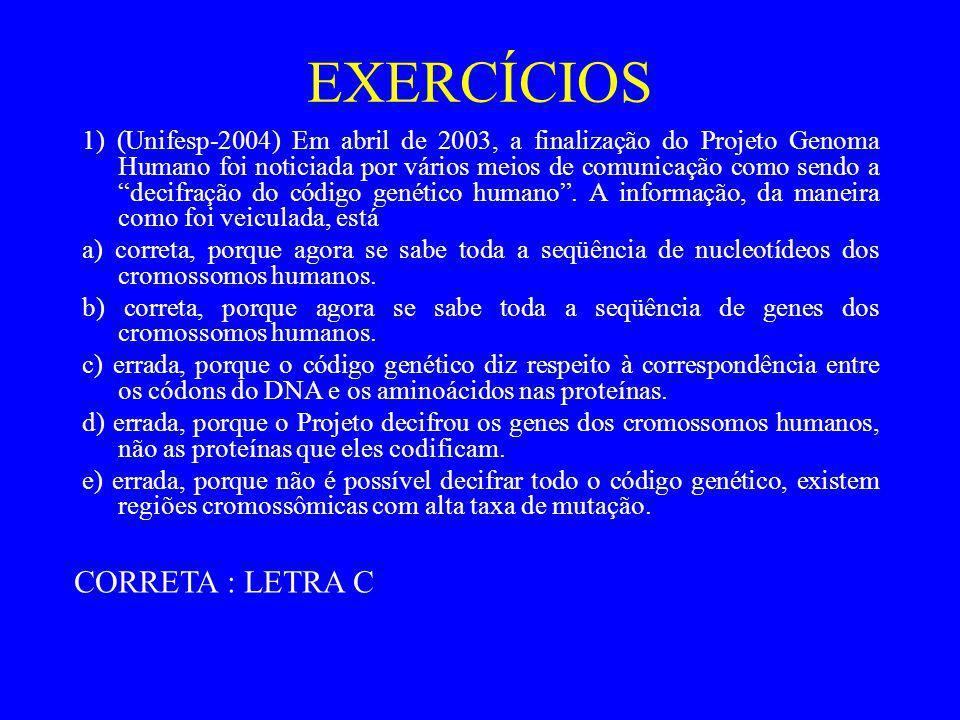 EXERCÍCIOS CORRETA : LETRA C