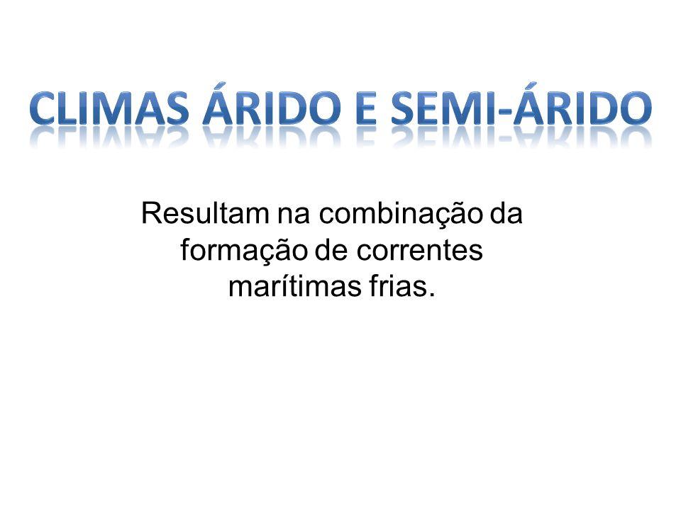 CLIMAS ÁRIDO E SEMI-ÁRIDO