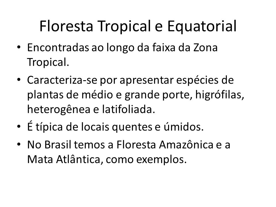 Floresta Tropical e Equatorial