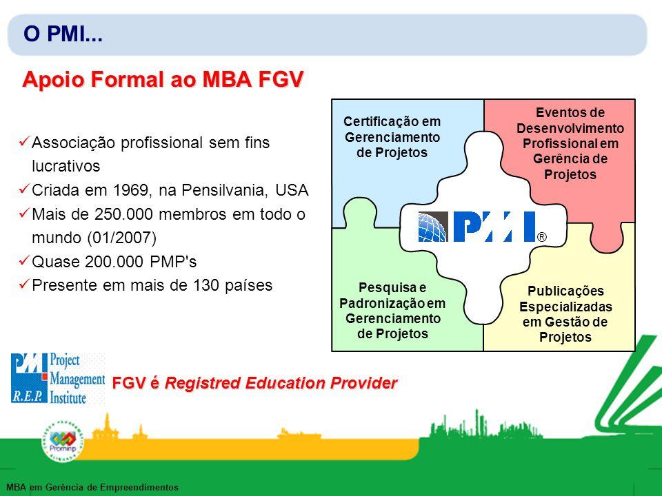 O PMI... Apoio Formal ao MBA FGV
