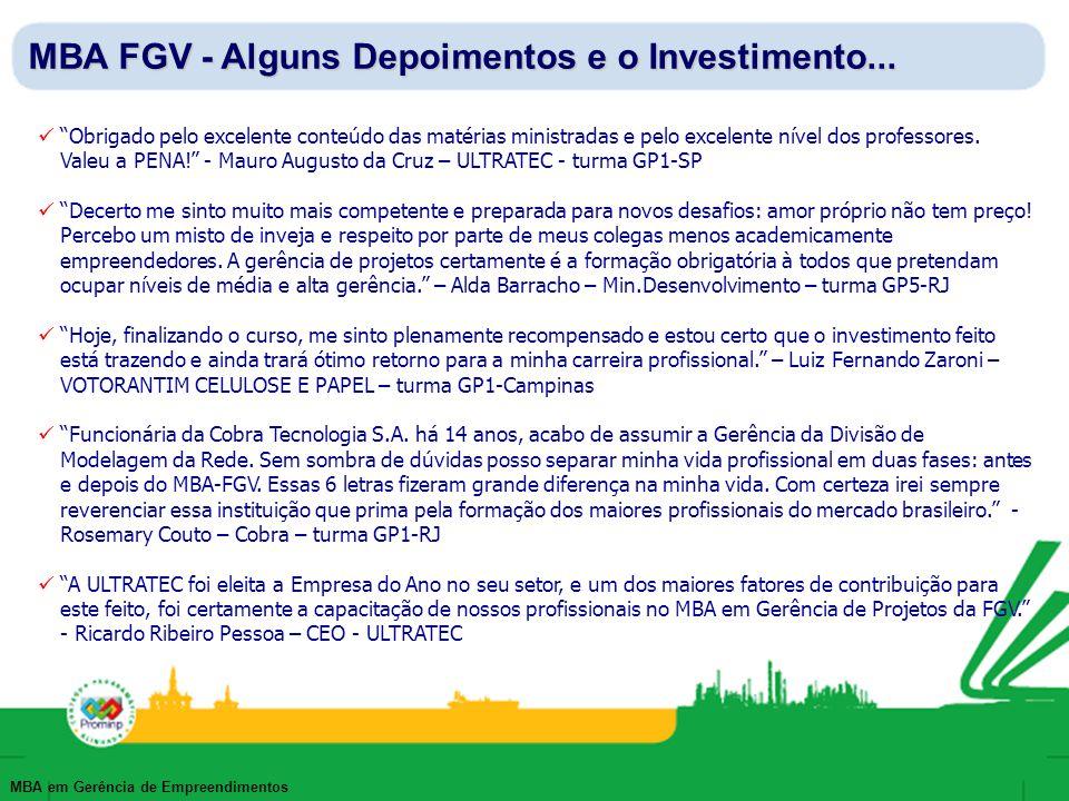 MBA FGV - Alguns Depoimentos e o Investimento...