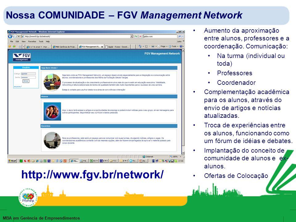 http://www.fgv.br/network/ Nossa COMUNIDADE – FGV Management Network