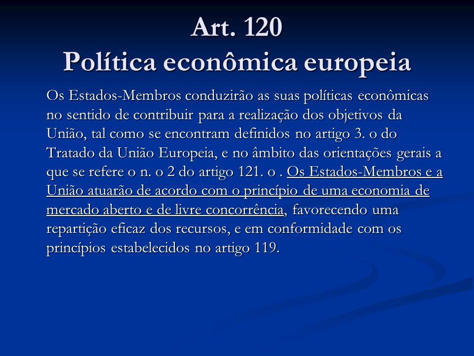 Art. 120 Política econômica europeia