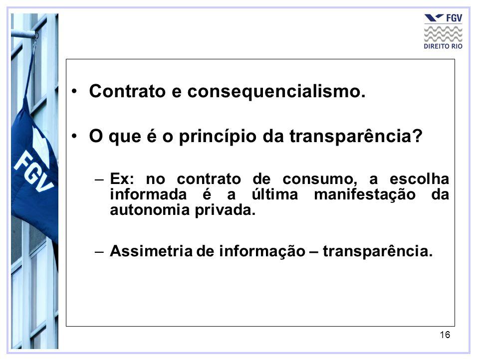 Contrato e consequencialismo. O que é o princípio da transparência