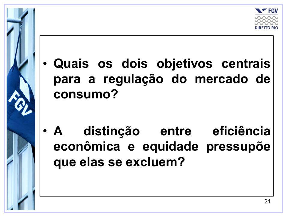 Quais os dois objetivos centrais para a regulação do mercado de consumo