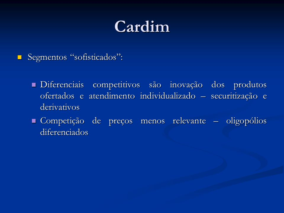 Cardim Segmentos sofisticados :