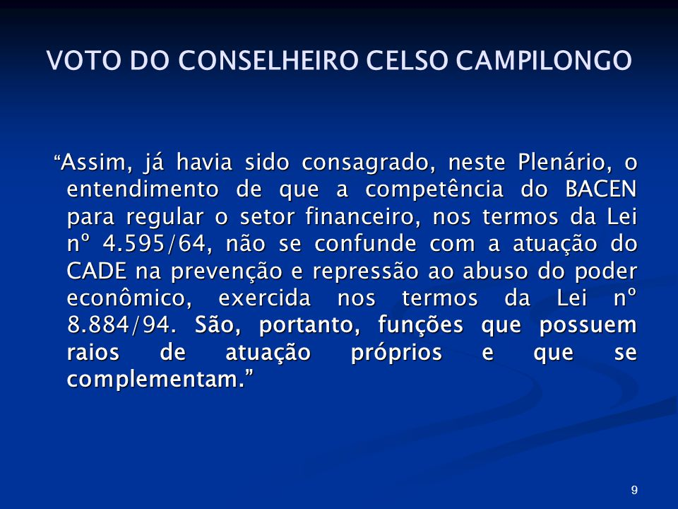 VOTO DO CONSELHEIRO CELSO CAMPILONGO