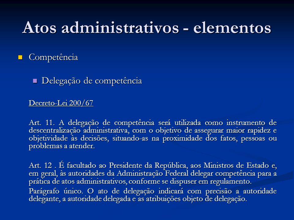 Atos administrativos - elementos
