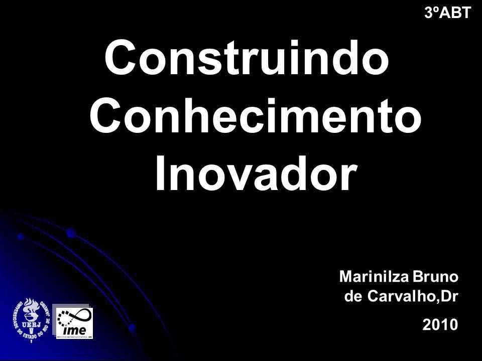 Construindo Conhecimento Inovador