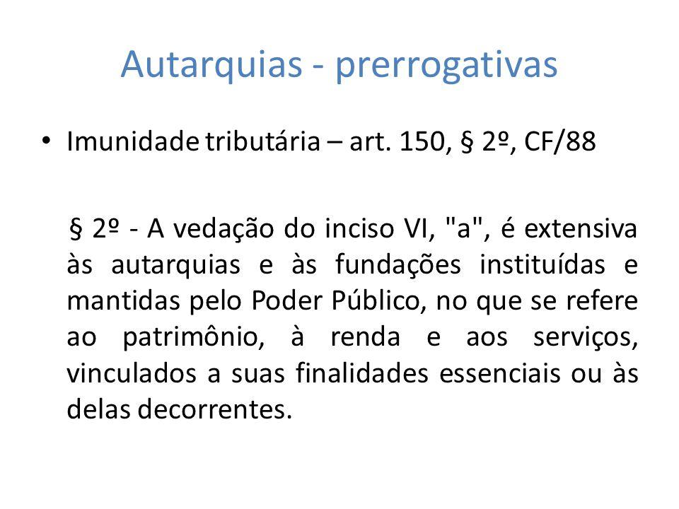 Autarquias - prerrogativas
