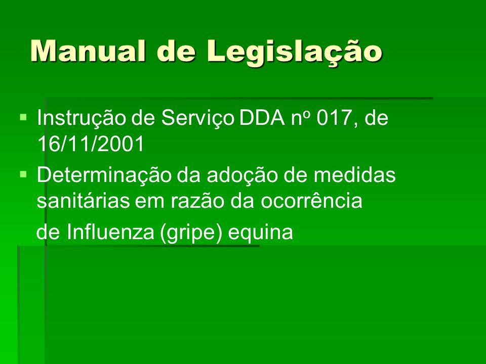 Manual de Legislação Instrução de Serviço DDA no 017, de 16/11/2001