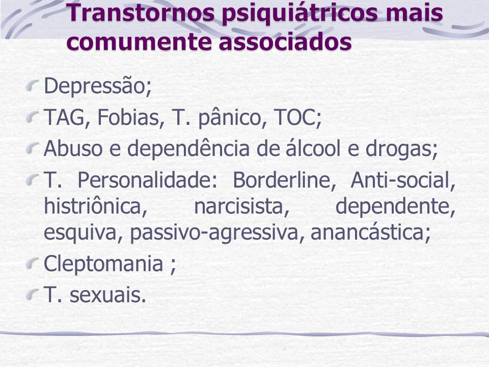 Transtornos psiquiátricos mais comumente associados