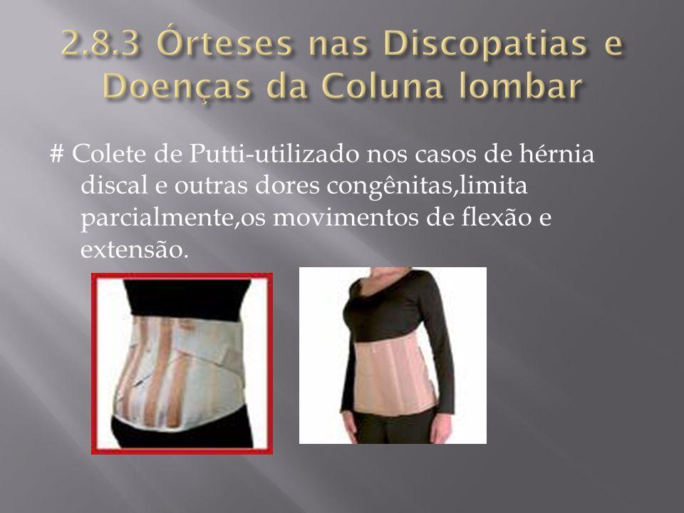 2.8.3 Órteses nas Discopatias e Doenças da Coluna lombar