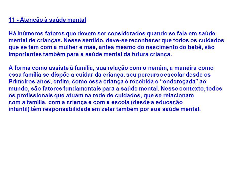 11 - Atenção à saúde mental