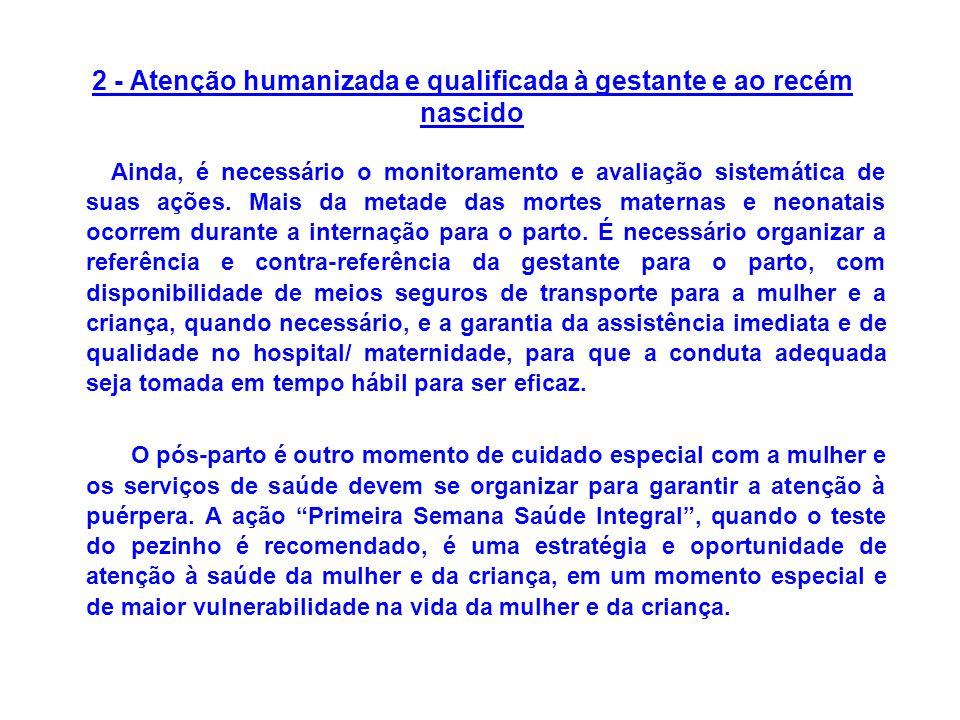2 - Atenção humanizada e qualificada à gestante e ao recém nascido