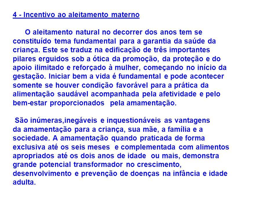 4 - Incentivo ao aleitamento materno