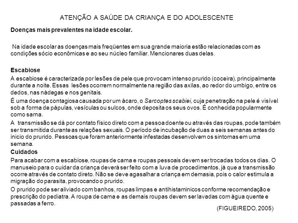 ATENÇÃO A SAÚDE DA CRIANÇA E DO ADOLESCENTE