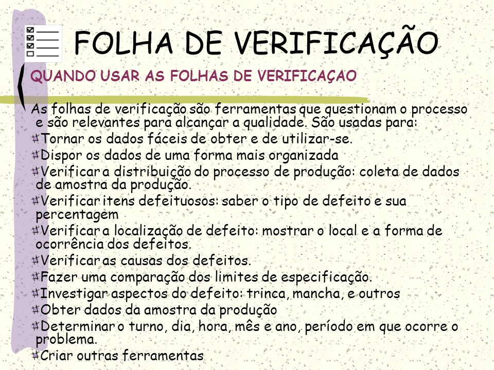 FOLHA DE VERIFICAÇÃO QUANDO USAR AS FOLHAS DE VERIFICAÇAO
