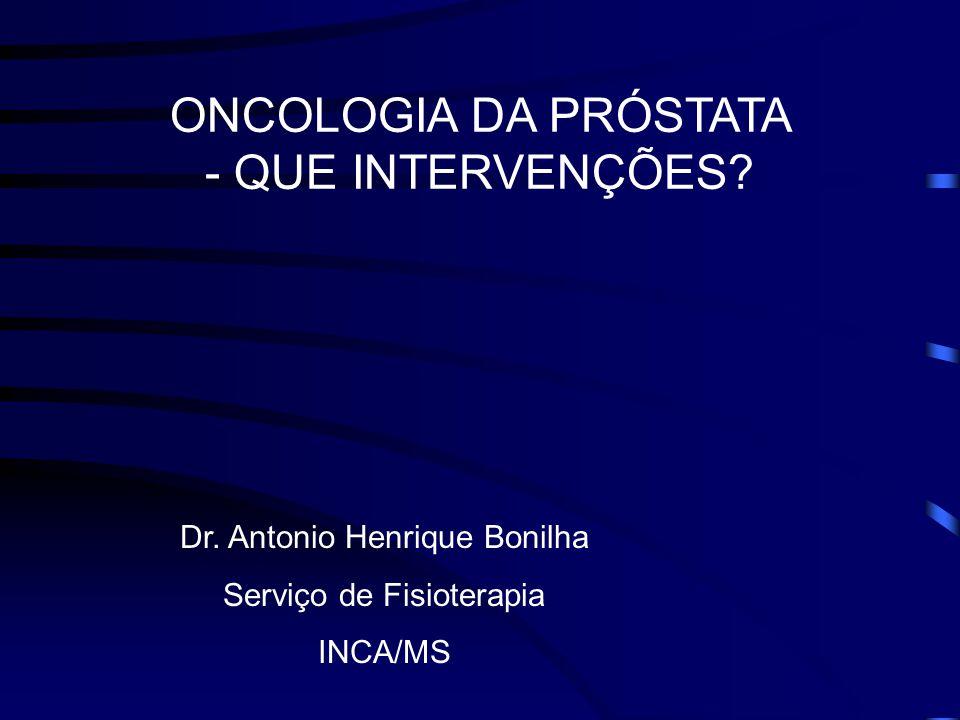ONCOLOGIA DA PRÓSTATA - QUE INTERVENÇÕES