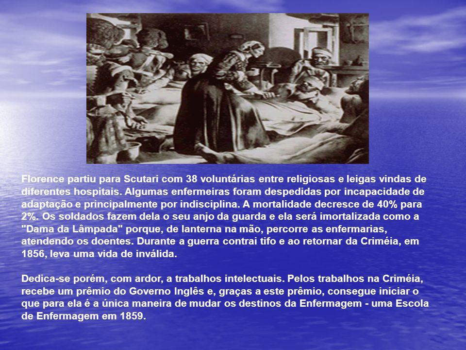 Florence partiu para Scutari com 38 voluntárias entre religiosas e leigas vindas de diferentes hospitais.