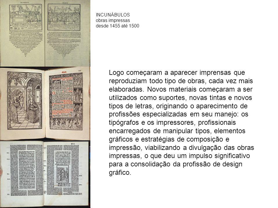 INCUNÁBULOS obras impressas. desde 1455 até 1500.
