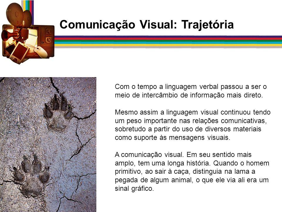 Comunicação Visual: Trajetória